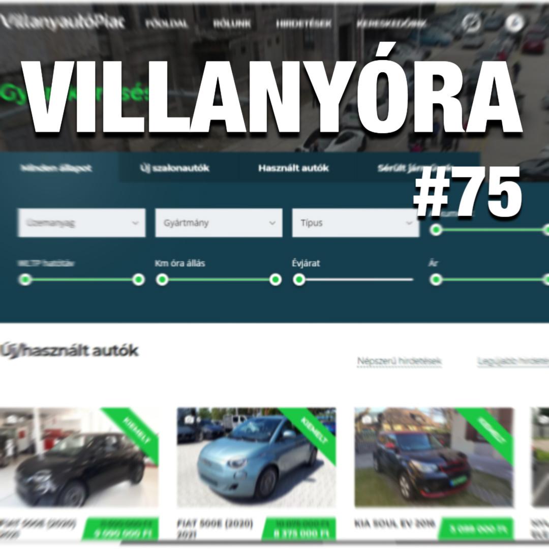 Villanyóra #75 - Elindult a VillanyautóPiac!